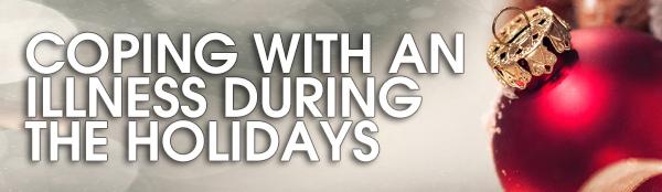 coping illness and disease Christmas season