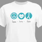 Peace Love Hope Cancer Awareness Personalized T-shirt 34141X