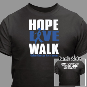 Hope Live Walk Colon Cancer Awareness T-Shirt