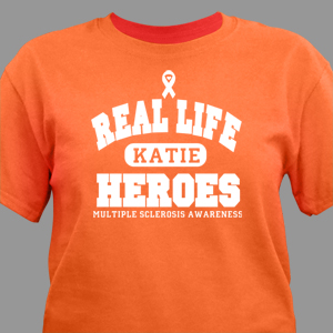 Real Life Hero MS Awareness T-Shirt