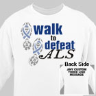 Personalized Walk to Defeat ALS Sweatshirt 54180X