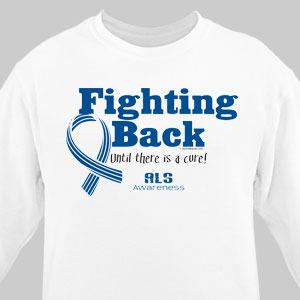 Fighting Back ALS Awareness Long Sleeve Shirt