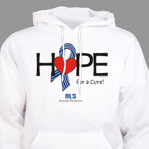 Hope For A Cure ALS Awareness Hooded Sweatshirt
