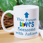Love Someone With Autism Ceramic Mug 252930
