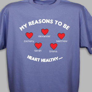 Reasons to be Heart Healthy T-Shirt
