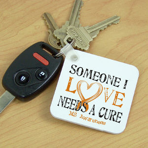 Needs A Cure Multiple Sclerosis Awareness Key Chain