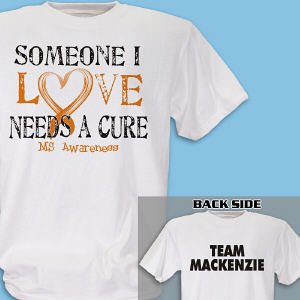 Personalized Needs A Cure Multiple Sclerosis Awareness T-Shirt