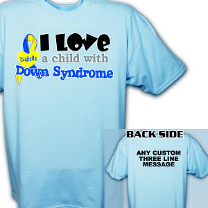 Personalized I Love A Child With Down Syndrome T-Shirt
