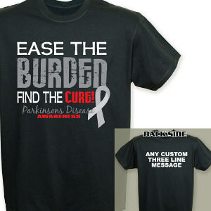 Ease the Burden Parkinson's Disease Awareness T-Shirt