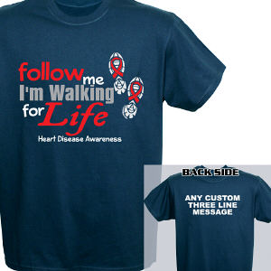 Walking for Life Heart Disease Awareness T-Shirt