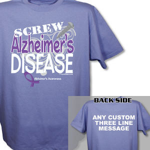 Screw Alzheimer's Disease T-Shirt