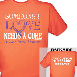 Needs A Cure Pancreatic Cancer Awareness T-Shirt