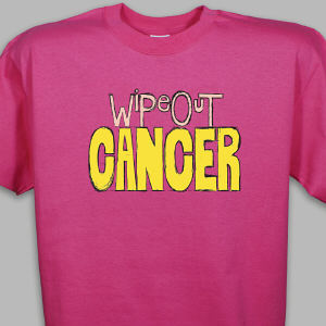 Wipe Out Cancer T-Shirt