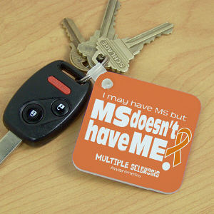 MS Doesn't Have Me Awareness Key Chain