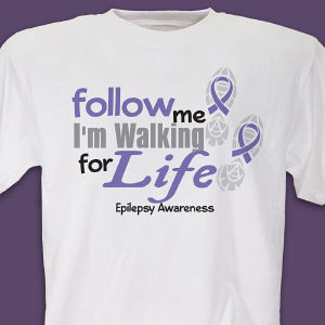 Walking for Epilepsy Awareness T-Shirt