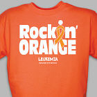 Rockin' Orange Leukemia Awareness T-Shirt