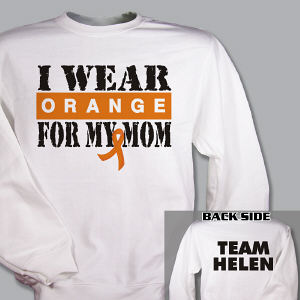 Personalized I Wear Orange Multiple Sclerosis Sweatshirt