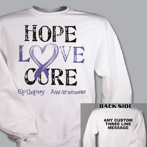 Personalized Hope Love Cure Epilepsy Awareness Sweatshirt