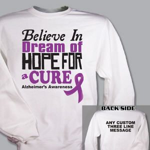 Believe In A Cure Alzheimer's Awareness Sweatshirt