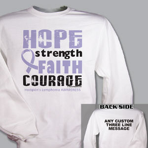 Hodgkin's Lymphoma Hope Strength Faith Courage Sweatshirt