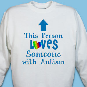 Loves Someone With Autism Sweatshirt