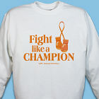 Fight Like A Champion MS Awareness Sweatshirt 55607X