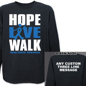 Hope Live Walk Colon Cancer Awareness Long Sleeve Shirt