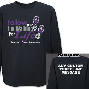Walk for Life Pancreatic Cancer Awareness Long Sleeve Shirt