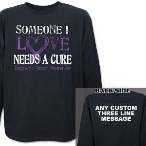 Needs A Cure Pancreatic Cancer Awareness Long Sleeve Shirt