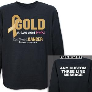 Gold Is The New Pink Childhood Cancer Awareness Long Sleeve Shirt