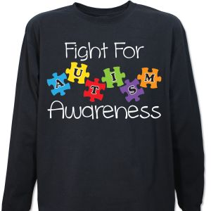 Fight for Autism Awareness Long Sleeve Shirt