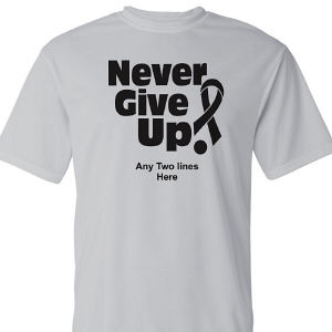 Never Give Up Sports Performance Awareness Shirt