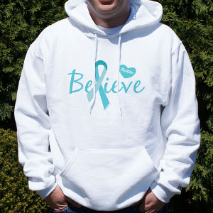 Ovarian Cancer Believe Awareness Hooded Sweatshirt