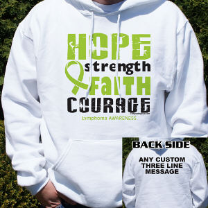 Lymphoma Hope Strength Faith Courage Awareness Hooded Sweatshirt