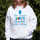 Loves Someone With Autism Hooded Sweatshirt H55293X