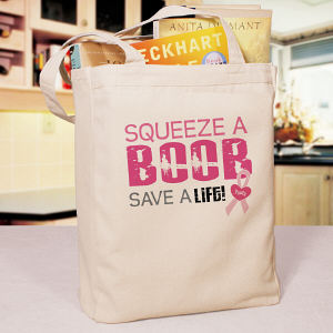 Squeeze a Boob - Breast Cancer Tote Bag