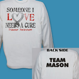 Personalized Needs a Cure Diabetes Awareness Long Sleeve Shirt
