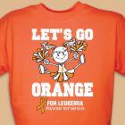 Let's Go Orange for Leukemia T-Shirt 37096X