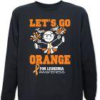 Let's Go Orange for Leukemia Long Sleeve Shirt 9077096X