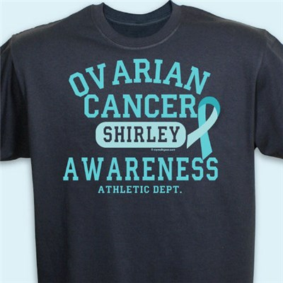 Ovarian awareness cancer t shirt personalized ovarian for Ovarian cancer awareness t shirts