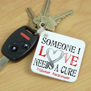 Needs A Cure Diabetes Awareness Key Chain 341520